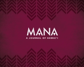 MANA: A Journal of Hawaii