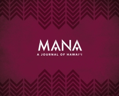 MANA: A Journal of Hawaii